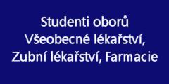 Odkaz na Odborné praxe studentů oborů všeobecné lékařství, zubní lékařství, farmacie